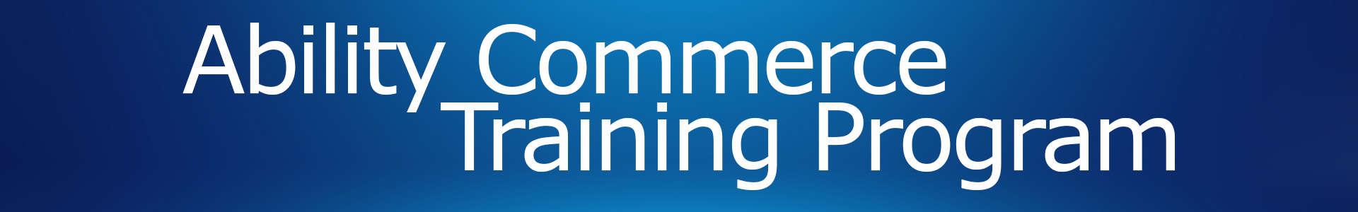 Ability Commerce Training Program